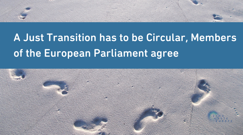 A Just Transition has to be Circular, Members of the European Parliament agree